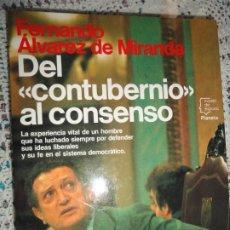 Libros de segunda mano: DEL CONTUBERNISMO AL CONSENSO - FERNANDO ÁLVAREZ DE MIRANDA. Lote 200272481