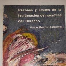 Libros de segunda mano: RAZONES Y LÍMITES LEGITIMACIÓN DEMOCRÁTICA DEL DERECHO ONTOLOGÍA TEOLOGÍA PRAGMÁTICA LÍMITE VIDA SOC. Lote 201763645