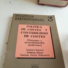 Libros de segunda mano: G-ALM63 LIBRO POLITICA EMPRESARIAL POLITICA DE COSTES Y CONTABILIDAD DE COSTES. Lote 202646985