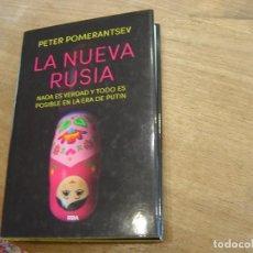 Libros de segunda mano: LA NUEVA RUSIA. PETER POMERANTSEV. RBA 1ª EDICIÓN 2017. Lote 202881135