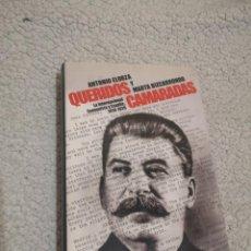 Libros de segunda mano: QUERIDOS CAMARADAS ANTONIO ELORZA. Lote 203113927