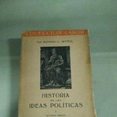 Libros de segunda mano: 1.950 HISTORIA DE LAS IDEAS POLÍTICAS I - RAYMOND G. GETTELL. LABOR. Lote 203319540