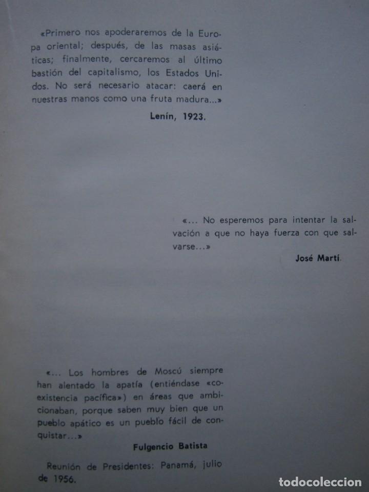 Libros de segunda mano: PARADOJISMO BATISTA CUBA VICTIMA DE LAS CONTRADICCIONES INTERNACIONALES Fulgencio Batista Via 1963 - Foto 10 - 203602356