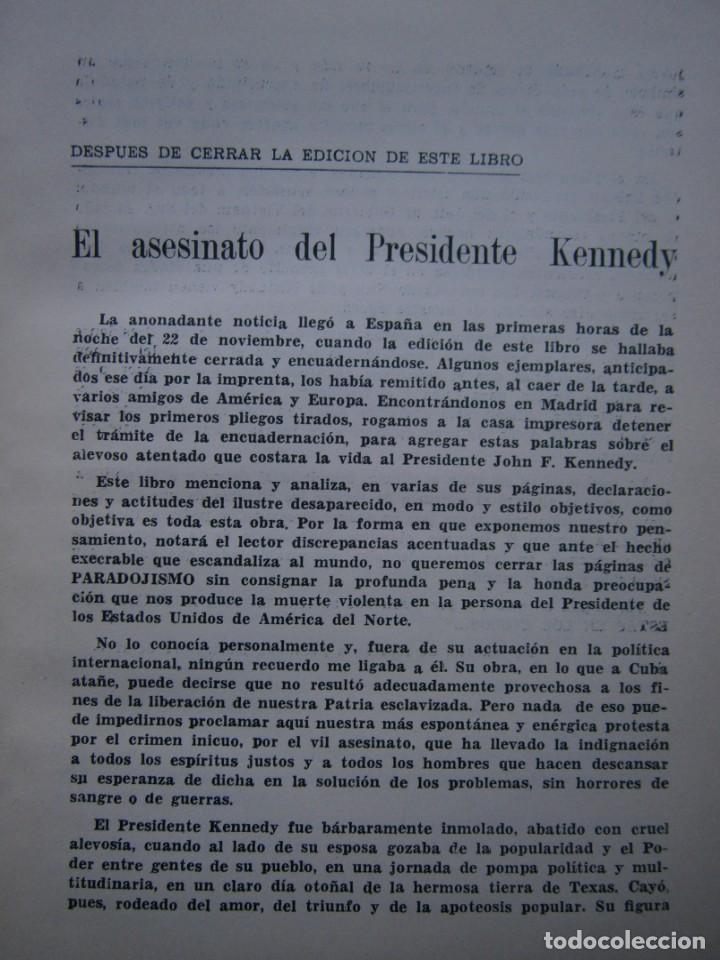 Libros de segunda mano: PARADOJISMO BATISTA CUBA VICTIMA DE LAS CONTRADICCIONES INTERNACIONALES Fulgencio Batista Via 1963 - Foto 12 - 203602356