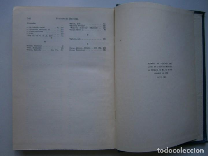 Libros de segunda mano: PARADOJISMO BATISTA CUBA VICTIMA DE LAS CONTRADICCIONES INTERNACIONALES Fulgencio Batista Via 1963 - Foto 13 - 203602356