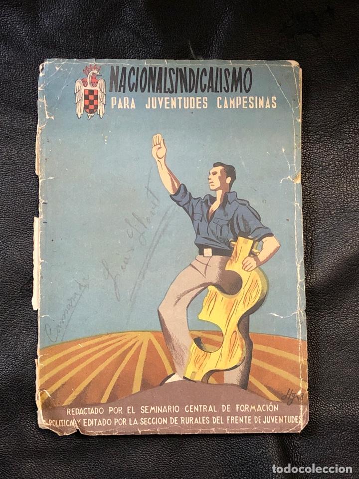 NACIONALSINDICALISMO PARA JUVENTUDES CAMPESINAS - FORMACION POLITICA RURALES DEL FRENTE 1948 (Libros de Segunda Mano - Pensamiento - Política)