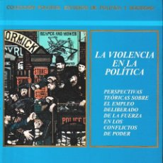 Libros de segunda mano: LA VIOLENCIA EN LA POLÍTICA (E. GONZÁLEZ CALLEJA 2003) SIN USAR. Lote 203986410