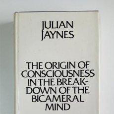 Libros de segunda mano: THE ORIGIN OF CONSCIOUSNESS IN THE BREAKDOWN OF THE BICAMERAL MIND.- JULIAN JAYNES (1976). Lote 204446233