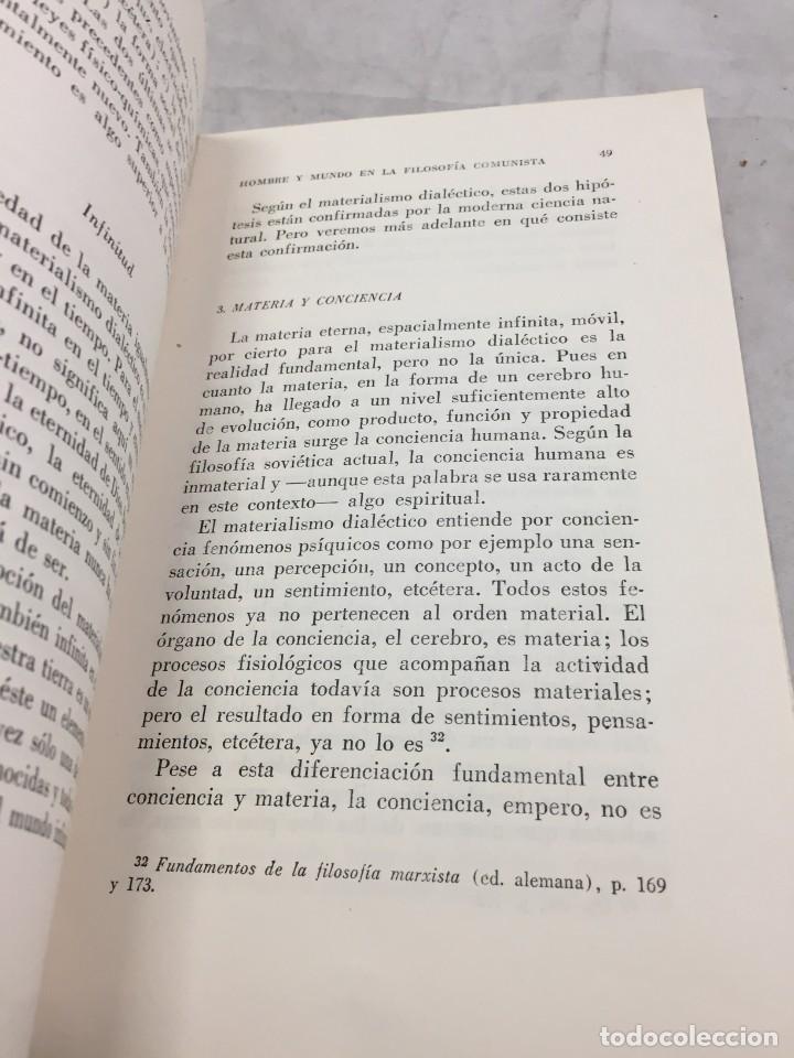 Libros de segunda mano: HOMBRE Y MUNDO EN LA FILOSOFÍA COMUNISTA Gustav Andreas Wetter, Editorial Sur Buenos Aires 1965 - Foto 11 - 204707431