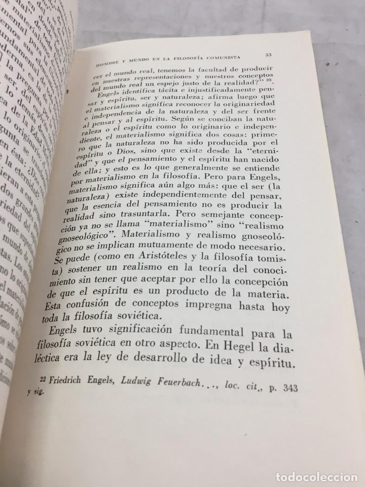 Libros de segunda mano: HOMBRE Y MUNDO EN LA FILOSOFÍA COMUNISTA Gustav Andreas Wetter, Editorial Sur Buenos Aires 1965 - Foto 12 - 204707431