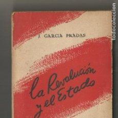 Libros de segunda mano: LA REVOLUCIÓN Y EL ESTADO J.GARCIA PRADAS TACTICA MARXISTA EDI SOLIDARIDAD OBRERA 1947 EXILIO. Lote 204805825