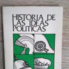 Libros de segunda mano: HISTORIA DE LAS IDEAS POLÍTICAS ** RAMÓN RODRIGUEZ. Lote 204850096
