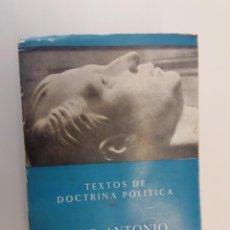 Libros de segunda mano: TEXTOS DE DOCTRINA POLÍTICA - JOSÉ ANTONIO PRIMO DE RIVERA. Lote 204984393
