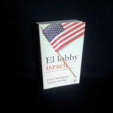 Libros de segunda mano: JOHN J. MEARSHEIMER Y STEPHEN M. WALT - EL LOBBY ISRAELI Y LA POLITICA EXTERIOR DE ESTADOS UNIDOS. Lote 205126276