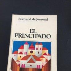 Libros de segunda mano: EL PRINCIPADO - BERTRAND DE JOUVENEL. Lote 205198933