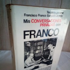 Libros de segunda mano: 85-MIS CONVERSACIONES PRIVADAS CON FRANCO, TENIENTE GENERAL FRANCISCO FRANCO SALGADO-ARAUJO, 1976. Lote 205329168