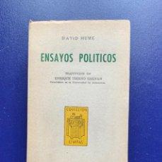 Libros de segunda mano: ENSAYOS POLÍTICOS. DAVID HUME. 1955. PRÓLOGO Y TRADUCCIÓN ENRIQUE TIERNO GALVÁN. Lote 205399142