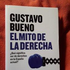 Libros de segunda mano: EL MITO DE LA DERECHA, DE GUSTAVO BUENO. EXCELENTE ESTADO.. Lote 204480780