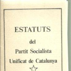 Libros de segunda mano: 3994.- TRANSICION-CLANDESTINIDAD-ESTATUTS DEL PARTIT SOCIALISTA UNIFIVCAT DE CATALUNYA-III CONGRES. Lote 205825613