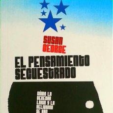 Libros de segunda mano: EL PENSAMIENTO SECUESTRADO - SUSAN GEORGE. Lote 205835793