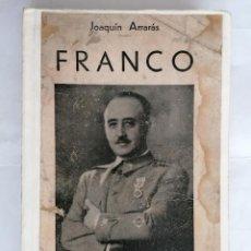 Libros de segunda mano: FRANCO POR JOAQUIN ARRARAS, 6ª EDICION, 1938, LIBRERIA INTERNACIONAL. Lote 205853162