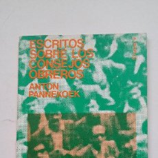 Libros de segunda mano: ESCRITOS SOBRE LOS CONSEJOS OBREROS. - PANNEKOEK, ANTÓN. ZERO. COLECCION LEE Y DISCUTE Nº 57. TDK193. Lote 206592007