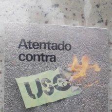 Libros de segunda mano: ATENTADO CONTRA UNION SINDICAL OBRERA (USO). DESAFIO A LA AUTONOMIA SINDICAL. 1977. Lote 206961967