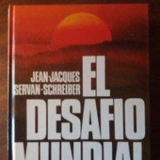 Libros de segunda mano: EL DESAFÍO MUNDIAL. Lote 207175353
