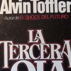 Libros de segunda mano: LA TERCERA OLA ALVIN TOFFLER. Lote 207176706
