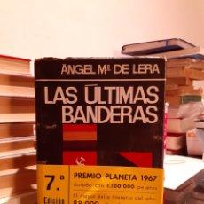 Libros de segunda mano: LAS ULTIMAS BANDERAS. Lote 207194938