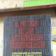 Libros de segunda mano: EL FUTURO DE LAS AUTONOMÍAS TERRIROTIALES. COMUNIDADES AUTÓNOMAS (SANTANDER, 1991). Lote 207223520