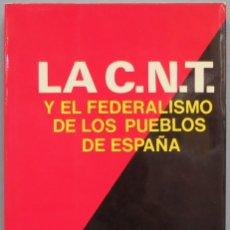 Libros de segunda mano: LA CNT Y EL FEDERALISMO DE LOS PUEBLOS DE EUROPA. RAMON LIARTE. Lote 207340610