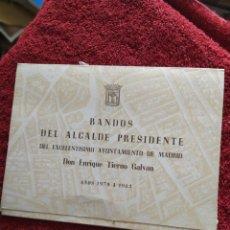 Libros de segunda mano: BANDOS DEL ALCALDE PRESIDENTE DEL AYUNTAMIENTO DE MADRID ENRIQUE TIERNO GALVÁN AÑOS 1979 A 1983. Lote 207378535