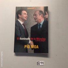 Libros de segunda mano: EL ILUMINADA DE LA MONCLOA Y OTRAS PLAGAS. Lote 207442958