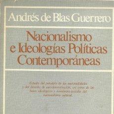 Libros de segunda mano: ANDRÉS DE BLAS GUERRERO - NACIONALISMOS E IDEOLOGÍAS POLÍTICAS. Lote 207605712