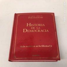 Libros de segunda mano: HISTORIA DE LA DEMOCRACIA. Lote 207628185