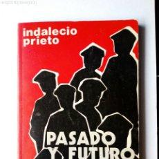 Libros de segunda mano: PASADO Y FUTURO DE BILBAO (INDALECIO PRIETO) - CHARLAS EN MÉJICO EN OCTUBRE DE 1946 -. Lote 207762733