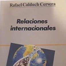 Libros de segunda mano: RAFAEL CALDUCH - RELACIONES INTERNACIONALES. Lote 207910967
