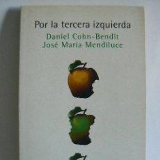 Libros de segunda mano: POR LA TERCERA IZQUIERDA. Lote 208065127