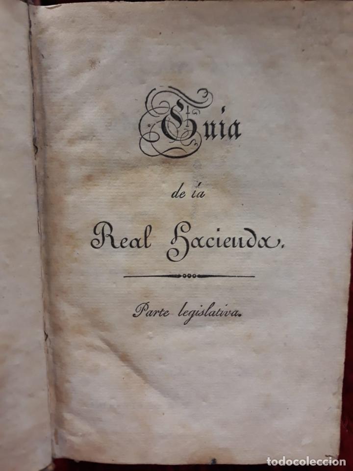 Libros de segunda mano: GUIA O ESTADO GENERAL DE LA REAL HACIENDA DE ESPAÑA, AÑO 1830 PARTE LEGISLATIVA. - Foto 2 - 208924780