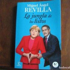 Libros de segunda mano: MIGUEL ÁNGEL REVILLA: LA JUNGLA DE LOS LISTOS. Lote 209097147