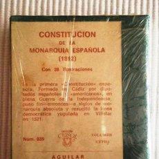 Libros de segunda mano: CONSTITUCIÓN DE LA MONARQUÍA ESPAÑOLA (1812) CRISOLÍN 039. PRECINTADO DE ORIGEN. Lote 209166836