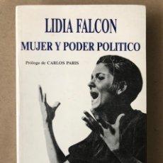 Libros de segunda mano: MUJER Y PODER POLÍTICO (CRISIS DE OBJETIVOS E IDEOLOGÍA DEL MOVIMIENTO FEMINISTA). LIDIA FALCÓN. Lote 209215307