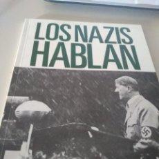 Livros em segunda mão: LOS NAZIS HABLAN. DIRIGENTES DEL III REICH EXPONEN SU DOCTRINA REF. UR EST. Lote 209307350