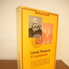 Livres d'occasion: GEORGE WOODCOCK: EL ANARQUISMO (ARIEL, 1979) RARO. Lote 209871843