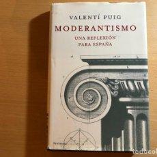 Libros de segunda mano: MODERANTISMO. UNA REFLEXIÓN PARA ESPAÑA. VALENTÍ PUIG. PENÍNSULA.. Lote 210489940