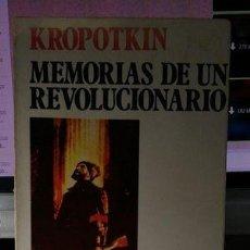 Livres d'occasion: MEMORIAS DE UN REVOLUCIONARIO, DE KROPOTKIN. Lote 210557632