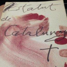 Libros de segunda mano: L'ESTATUT DE CATALUNYA 2006 GENERALITAT DE CATALUNYA. Lote 210698565
