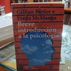 Libri di seconda mano: BREVE INTRODUCCIÓN A LA PSICOLOGÍA - BUTLER, GILLIAN - FREDA MCMANUS. Lote 210962510