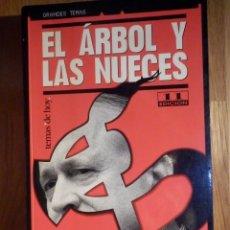 Libros de segunda mano: EL ARBOL Y LAS NUECES - CARMEN GURRUCHAGA E ISABEL SANSEBASTIAN - ETA Y EL PNV. Lote 210970126